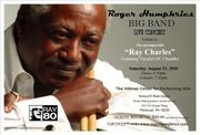 "Roger Humphries Big Band Tribute to ""Ray Charles"""