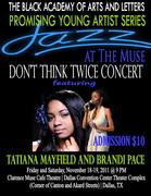 PROMISING YOUNG ARTIST SERIES  presents  TATIANA MAYFIELD and BRANDI PACE  in the  DON'T THINK TWICE CONCERT