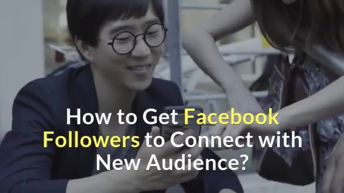 How to Get Facebook Followers to Connect with New Audience?