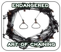 Endangered Art of Chaining