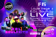 KCRW presents Louie Vega + E.O.L. Soulfrito LIVE ft. Anané - Fusicology 15 Year!