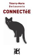 """""""Connectée"""", un septième roman"""