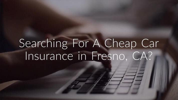 Get Now Cheap Car Insurance in Fresno, CA
