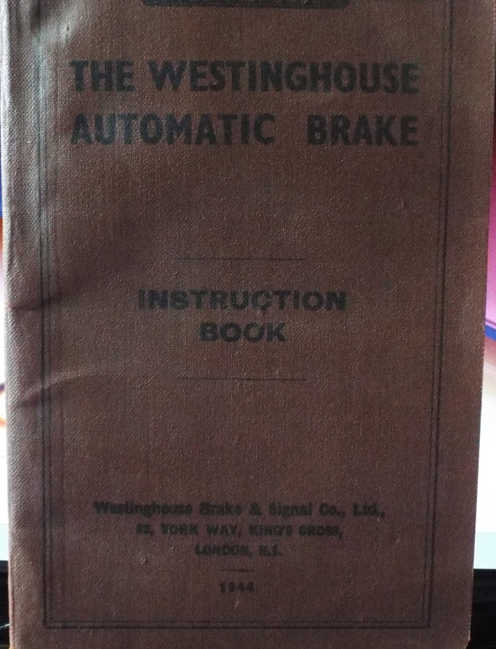 The Westinghouse Automatic Brake 1944