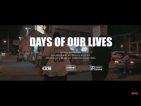"[Video] Philly Blocks (@PhillyBlocks) ""Days Of Our Lives"""