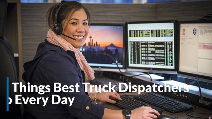 Things Best Truck Dispatchers Do Every Day