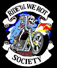 Ride til we Rot