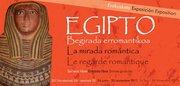 """Exposición Egipto. """"La mirada romántica"""". Colecciones egipcias en el Pais Vasco."""