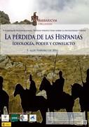 """V Coloquio Internacional Nuevas Perspectivas sobre la Antigüedad Tardía: """"La pérdida de las Hispanias. Ideología, poder y conflicto"""""""
