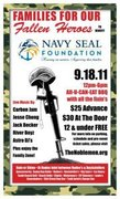Families for our Fallen Heroes to Benefit Navy Seal Foundation! You don't want to miss the event of the year! 2,000 is the limit.  Hurry & purchase tickets!