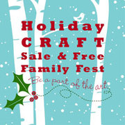 HOLIDAY CRAFT SALE AND FAMILY FEST AT MOCA