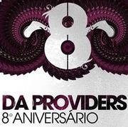 NOITE: 8º Aniversário - Da Providers
