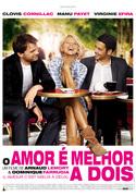 CINEMA: O Amor é Melhor a Dois