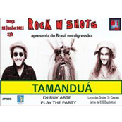 MÚSICA: Tamanduá ao vivo no Rock n Shots