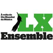 MÚSICA: LX Ensemble