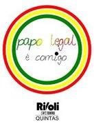 NOITE: Papo Legal é com a gente