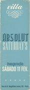NOITE: Inauguração Absolut Villa Saturdays