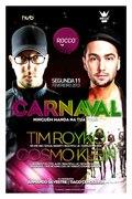NOITE: Carnaval 2013 no Rocco Club