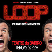 TEATRO: Loop, de Francisco Menezes