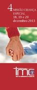 Missão Criança Especial 18, 19 e 20 de Dezembro 2013