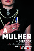 TEATRO: A Mulher do Ditador