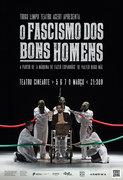 TEATRO: O Fascismo dos Bons Homens