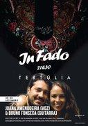 MÚSICA: Joana Amendoeira & Bruno Fonseca - TERTÚLIA-  Concertos IN FADO -