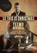 MÚSICA: So This Is Christmas - Telmo Miranda