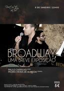 MÚSICA: Broadway, uma breve exposição