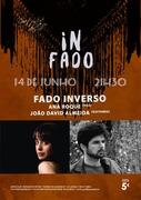 """MÚSICA: """"Fado Inverso"""" - Ana Roque & João David Almeida (Concertos IN FADO)"""