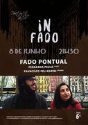 MÚSICA: Fado Pontual - Fernanda Paulo & Francisco Pellegrini - Concertos IN FADO