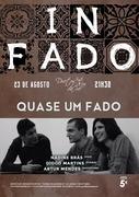 """""""QUASE UM FADO"""" - NADINE BRÁS, ARTUR MENDES & DIOGO MARTINS - Concertos IN FADO"""