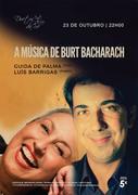 """MÚSICA: """"A música de Burt Bacharach"""" - Guida de Palma & Luís Barrigas"""