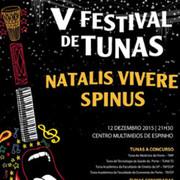 MÚSICA: V FESTIVAL DE TUNAS – NATALIS VIVERE SPINUS