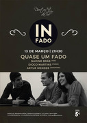 MÚSICA: Nadine Brás, Diogo Martins & Artur Mendes  - Quase um Fado - Concertos In Fado