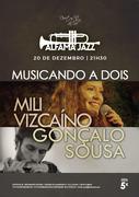 """MÚSICA: """"MUSICANDO A DOIS"""" - Mili Vizcaíno & Gonçalo Sousa - EM CONCERTO NO DUETOS DA SÉ, ALFAMA, LISBOA"""