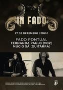 """MÚSICA: Fernanda Paulo & Múcio Sá - """"FADO PONTUAL"""" - Concerto  """"IN FADO"""""""