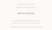EXPOSIÇÕES: Metanoia, exposição de Maria Pia de Oliveira e Carlota Mantero