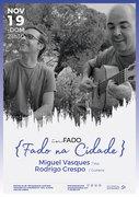 """MÚSICA: """"Fado na Cidade"""" – Miguel Vasques & Rodrigo Crespo"""