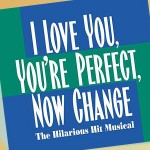 Stageloft Theater: I Love You, You're Perfect, Now Change