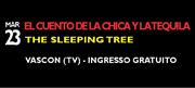 EL CUENTO DE LA CHICA Y LA TEQUILA & THE SLEEPING TREE live @ FESTA D'ESTATE - VASCON