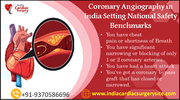 Coronary Angiography in India Setting National Safety Benchmarks