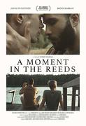 A Moment in the Reeds (2017)