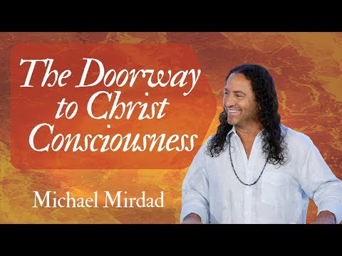 The Doorway to Christ Consciousness