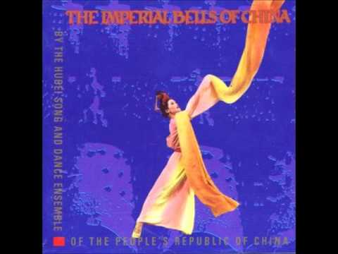The Hubei Song and Dance Ensemble: The Imperial Bells of China: Bianzhong Chime Bell Solo