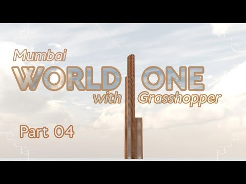 Making the World One with Grasshopper, part 04 (Grasshopper Tutorial)