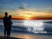 Sermon - Chosen By Jesus