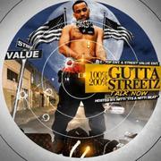 Streetz: 100% Gutta 200% Streetz