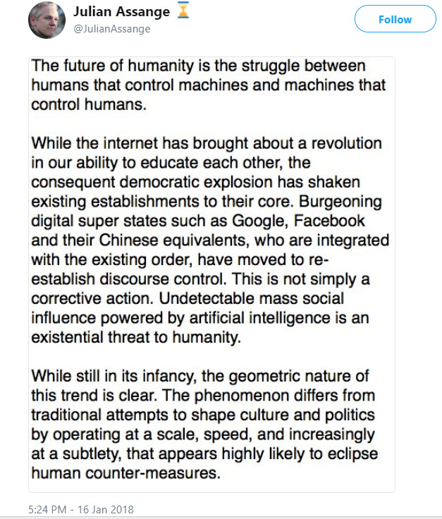 "Very Interesting Tweet from Julian Assange - AI is Here and is an ""existential threat to humanity."""