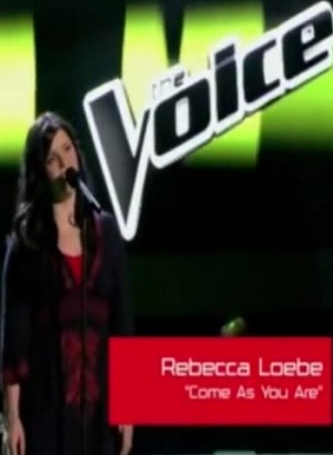 "REBECCA LOEBE.. TV SHOW ""THE VOICE"" YOUNG GIFTED THX YOU #1LOVE"
